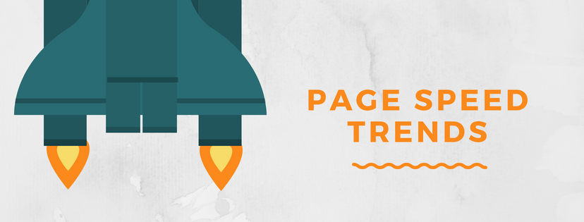 Are you up to date with the new page speed trends?